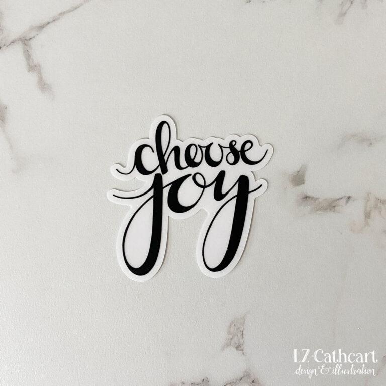 choose joy vinyl sticker